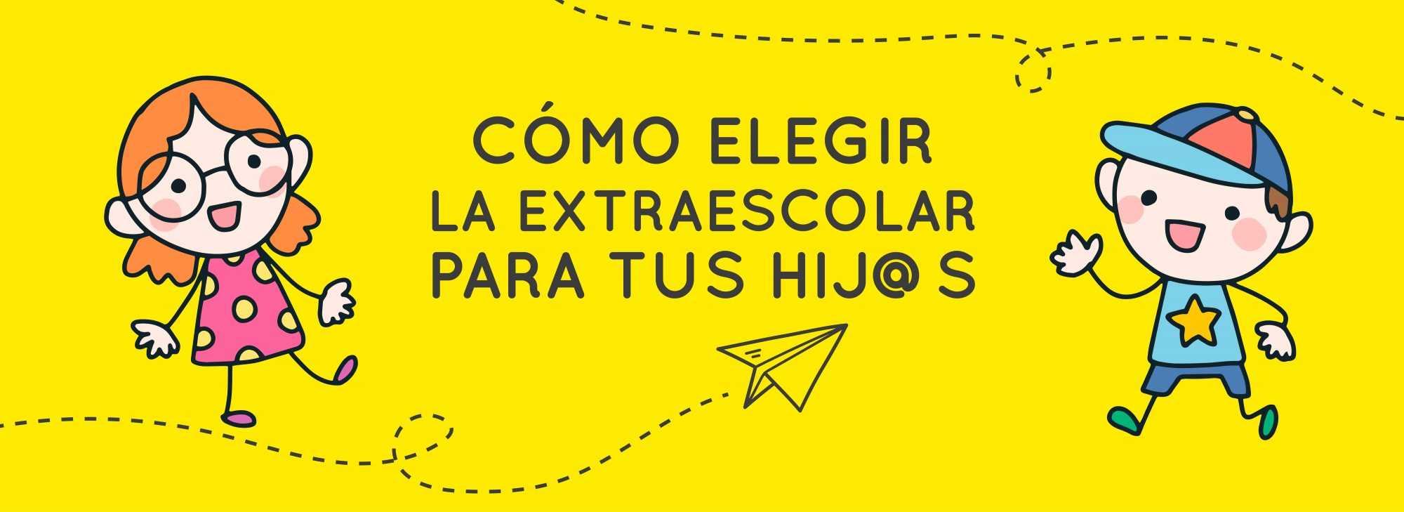 Extraescolares_consejosDadu